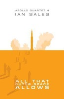 Ian Sales – All That Outer Space Allows