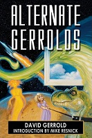 David Gerrold – Alternate Gerrolds