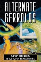 David Gerrold – Alternate Gerrolds