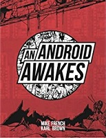 Mike French & Karl Brown - An Android Awakes