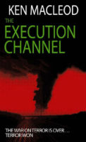 Ken MacLeod – The Execution Channel