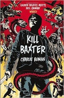 Charlie Human – Kill Baxter