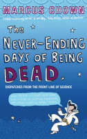 Marcus Chown – The Never-Ending Days of Being Dead