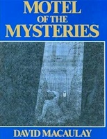 David Macaulay - Motel of the Mysteries