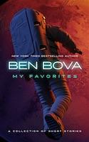Ben Bova - My Favorites