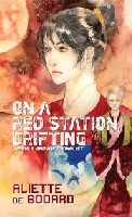 Aliette de Bodard – On a Red Station, Drifting