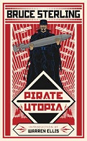 Bruce Sterling - Pirate Utopia