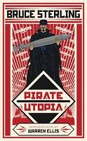 Bruce Sterling - Pirate Utopia