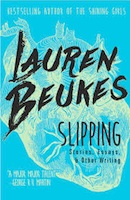 Lauren Beukes - Slipping - Stories, Essays, & Other Writing