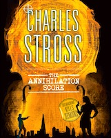 Charles Stross - The Annihilation Score