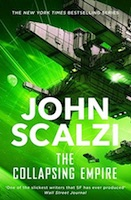 John Scalzi – The Collapsing Empire