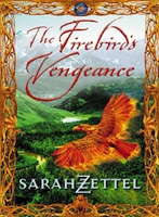Sarah Zettel - The Firebird's Vengeance