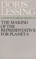 Doris Lessing -  The Making of the Representative for Planet 8