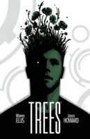 Warren Ellis & Jason Howard – Trees, Volume One: In Shadow