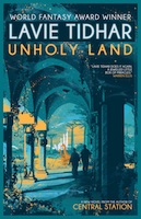 Lavie Tidhar – Unholy Land