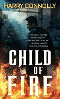 Harry Connolly – Child of Fire