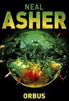 Neal Asher - Orbus
