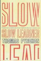 Thomas Pynchon – Slow Learner