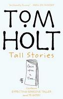 Tom Holt - Tall Stories
